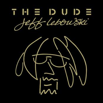 The Dude Jeff Lebowski